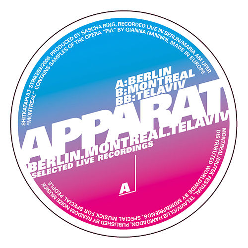 Play & Download Berlin, Montreal, Tel Aviv by Apparat | Napster