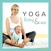 Play & Download Yoga Baby & Me by The Kiboomers | Napster