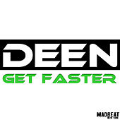 Play & Download Get Faster by Deen | Napster