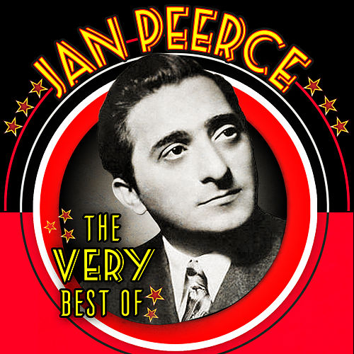 Play & Download The Very Best Of by Jan Peerce | Napster