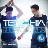 Play & Download Frozen Roads, Vol. 2 (Mixed Version) by Tenishia | Napster