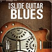 Hits of Slide Guitar Blues by Various Artists