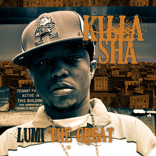Lumi The Great by Killa Sha