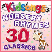 Play & Download Nursery Rhymes 30 Classics by Kid Songs | Napster