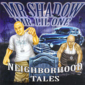 Play & Download Neighborhood Tales by Mr. Shadow | Napster