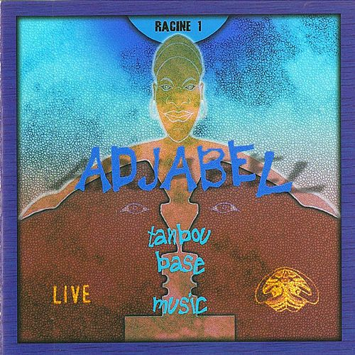 Play & Download Tanbou Base Music (Racine 1) by Adjabel | Napster
