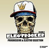 Play & Download Electrocker - Progressive & Electro Selection, Vol. 8 by Various Artists | Napster