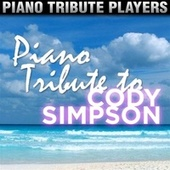 Piano Tribute to Cody Simpson by Piano Tribute Players