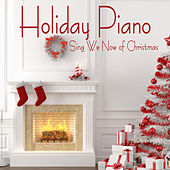 Play & Download Piano Music for the Holidays: Sing We Now of Christmas by Music Themes Group | Napster