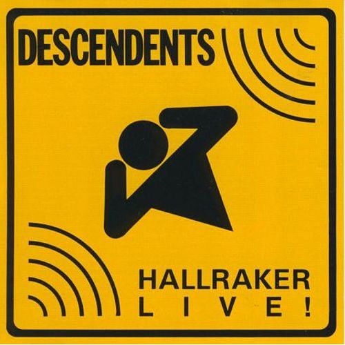 Play & Download Hallraker Live! by Descendents | Napster