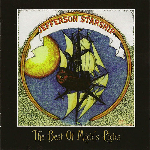 Play & Download The Best of Mick's Picks by Jefferson Starship | Napster