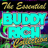 Play & Download The Essential Buddy Rich Collection by Buddy Rich | Napster