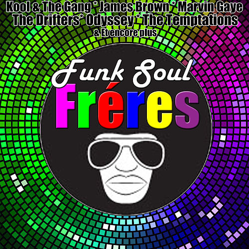 Play & Download Funk Soul Frères by Various Artists | Napster