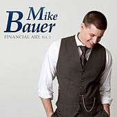 Financial Aid, Vol. 2 by Mike Bauer