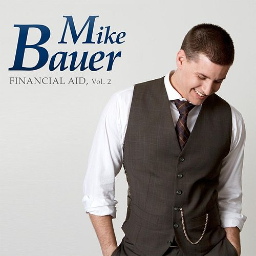 Play & Download Financial Aid, Vol. 2 by Mike Bauer | Napster