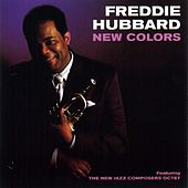 Play & Download New Colors by Freddie Hubbard | Napster