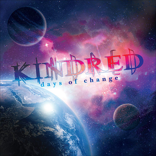 Play & Download Days of Change by Kindred | Napster