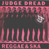 Play & Download Reggae & Ska (Original) by Judge Dread | Napster