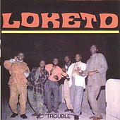 Play & Download Trouble by Loketo | Napster