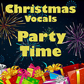 Music for Christmas: Party Time Vocals by Music Themes Group