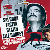 Play & Download Sai cosa faceva Stalin alle donne? by Ennio Morricone | Napster