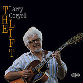 Play & Download The Lift by Larry Coryell | Napster