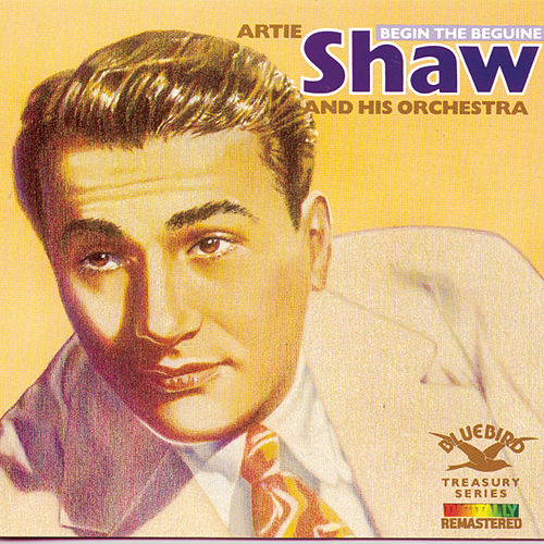 Play & Download Begin The Beguine by Artie Shaw | Napster