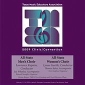 Play & Download 2009 Texas Music Educators Association (TMEA): All-State Men's Choir & All-State Women's Choir by Various Artists | Napster
