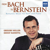 Play & Download From Bach to Bernstein: Romantic Music for Horn and Piano by Ernest Barretta | Napster