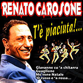 T'è Piaciuta!... by Renato Carosone