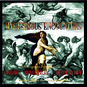 Play & Download Mysterious Encounters by Various Artists | Napster
