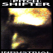 Play & Download Industrial by Pitchshifter | Napster
