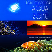 Play & Download Aqua Zone by Tony O'Connor | Napster