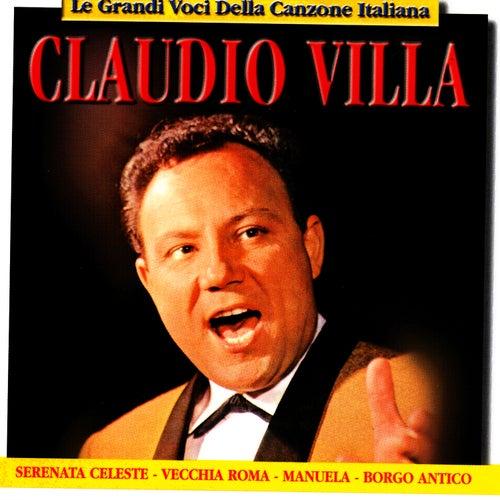 Play & Download Le Grandi Voci Della Canzone Italiana by Claudio Villa | Napster