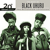 Play & Download 20th Century Masters: The Millennium Collection... by Black Uhuru | Napster