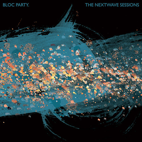 The Nextwave Sessions by Bloc Party