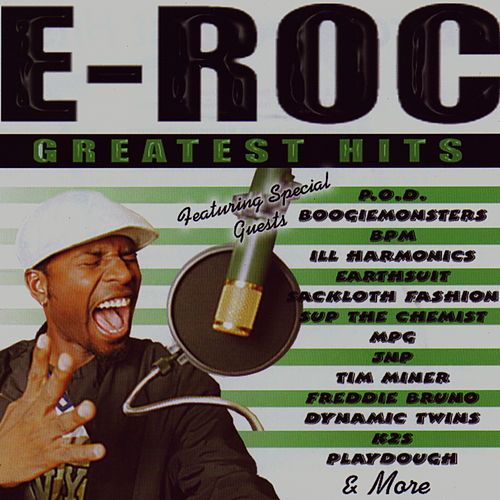 Greatest Hits by E-Roc