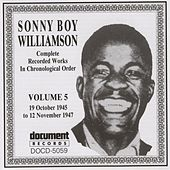 Sonny Boy Williamson Vol. 5 (1945-1947) by Sonny Boy Williamson
