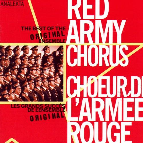 Play & Download The Best of the Original Ensemble (Les Grands Succès De L'ensemble Original) by Red Army Chorus | Napster