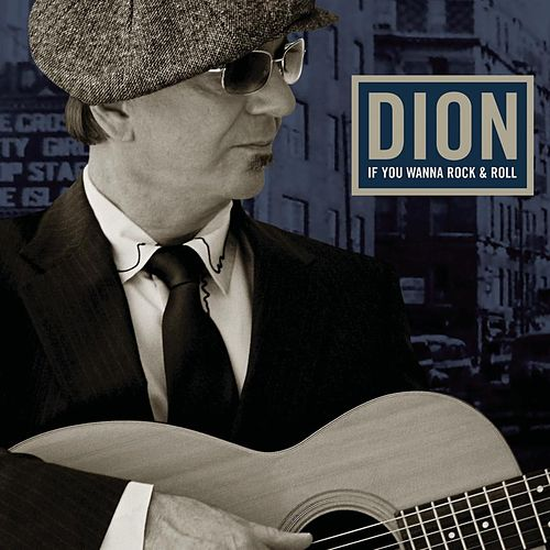Play & Download If You Wanna Rock & Roll by Dion | Napster