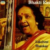 Play & Download Bhakti Ras by Lakshmi Shankar | Napster