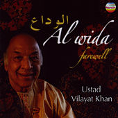 Play & Download Al Wida - Farewell by Vilayat Khan | Napster