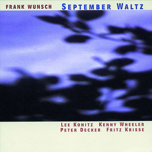 September Waltz by Frank Wunsch