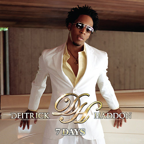 Play & Download 7 Days by Deitrick Haddon | Napster