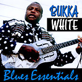 Blues Essentials by Bukka White