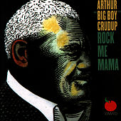 Play & Download Rock Me Mama by Arthur | Napster