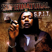 Play & Download S.P.I.T. by Supernatural | Napster