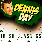 Play & Download Irish Classics by Dennis Day | Napster