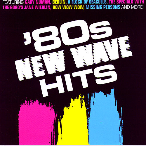 Play & Download 80s New Wave Hits by Various Artists | Napster