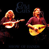 Play & Download Cold Cuts by Show of Hands | Napster